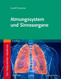 Cover image for Die Heilpraktiker-Akademie. Atmungssystem und Sinnesorgane