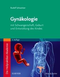 Cover image for Die Heilpraktiker-Akademie. Gynäkologie