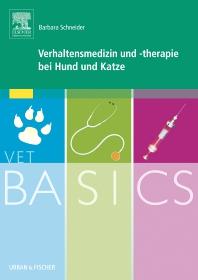 VetBASICS Verhaltensmedizin und -therapie bei Hund und Katze - 1st Edition - ISBN: 9783437582233, 9783437590887