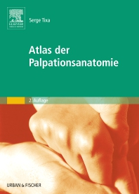 Atlas der Palpationsanatomie - 2nd Edition - ISBN: 9783437584206, 9783437592744