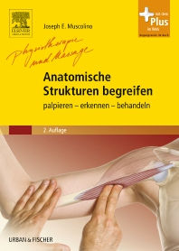 Anatomische Strukturen begreifen - 2nd Edition - ISBN: 9783437588112, 9783437293368