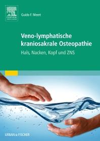 Veno-lymphatische kraniosakrale Osteopathie - 1st Edition - ISBN: 9783437589300, 9783437590207
