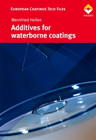 Additives for Waterborne Coatings - 1st Edition - ISBN: 9783866308503