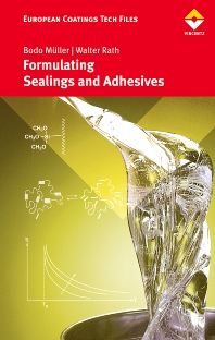 Formulating Adhesives and Sealants, 1st Edition,Bodo Müller,Walter Rath,ISBN9783866308589