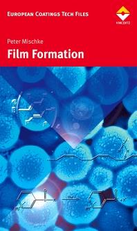 Film formation in modern paint systems, 1st Edition,Peter Mischke,Hochschule Niederrhein Krefeld,ISBN9783866308619