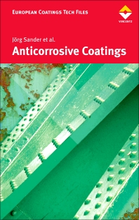 Anticorrosive Coatings, 1st Edition,JOERG SANDER,ISBN9783866309111