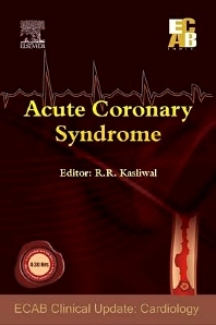 Acute Coronary Syndrome - ECAB - 1st Edition - ISBN: 9788131222720, 9788131231777