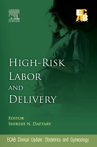 High-Risk Labor and Delivery - ECAB - 1st Edition - ISBN: 9788131224151, 9788131232316