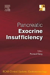 Pancreatic Exocrine Insufficiency - ECAB - 1st Edition - ISBN: 9788131226858, 9788131231920