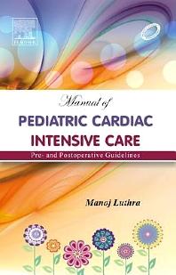 Cover image for Manual of Pediatric Cardiac Intensive Care