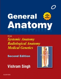 General Anatomy - 2nd Edition - ISBN: 9788131234631, 9788131242551