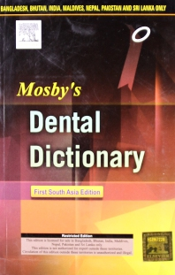 Mosby's Dental Dictionary - 1st Edition - ISBN: 9788131237458