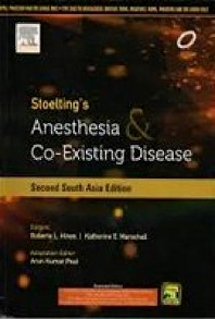 Cover image for Stoelting's Anesthesia & Co-existing Disease (Second South Asia Edition)