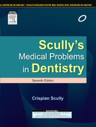 Scully's Medical Problems in Dentistry - 1st Edition - ISBN: 9788131238882