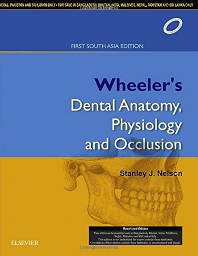 Cover image for Wheeler's Dental Anatomy, Physiology and Occlusion, 1st South Asia Edition