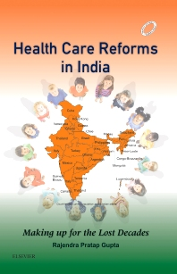 Health Care Reforms in India - 1st Edition - ISBN: 9788131243343, 9788131244302