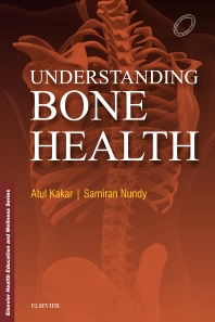 Understanding Bone Health - 1st Edition - ISBN: 9788131245798