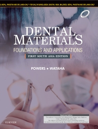 Cover image for Dental Materials: Foundations and Applications: First South Asia Edition