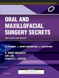 Oral and Maxillofacial Surgery Secrets 1st SA Edn - 1st Edition - ISBN: 9788131247082, 9788131247273