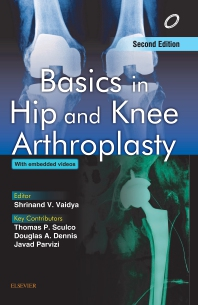Basics in Hip and Knee Arthroplasty - 2nd Edition - ISBN: 9788131248881, 9788131249437
