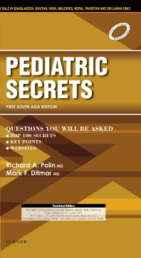 Pediatric Secrets: First South Asia Edition - 1st Edition - ISBN: 9788131249086, 9788131249635