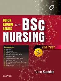 Quick Review Series for B.Sc. Nursing: 2nd Year - 1st Edition - ISBN: 9788131252178, 9788131252185