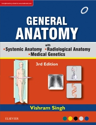 Cover image for GENERAL ANATOMY Along with Systemic Anatomy Radiological Anatomy Medical Genetics