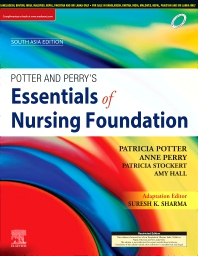 Potter & Perry's Essentials of Nursing Foundation, First South Asia Edition