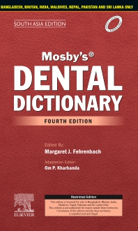 Mosby's Dental Dictionary, 4th edition-South Asia Edition - 4th Edition - ISBN: 9788131262191