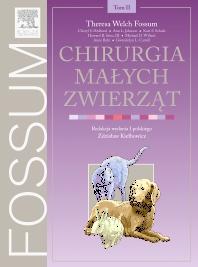 Chirurgia małych zwierząt. Tom 2 - 1st Edition - ISBN: 9788376090504, 9788376094922