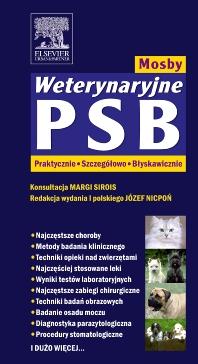 Weterynaryjne PSB Mosby. PRAKTYCZNIE SZCZEGÓŁOWO BŁYSKAWICZNIE - 1st Edition - ISBN: 9788376091037, 9788376094595