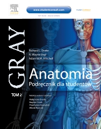 Anatomia. Podręcznik dla studentów. Gray. Tom 2 - 1st Edition - ISBN: 9788376091259, 9788376094953