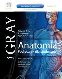 Anatomia. Podręcznik dla studentów. Gray. Tom 3 - 1st Edition - ISBN: 9788376091297, 9788376095325
