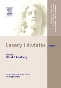 Cover image for Lasery i światło. Tom 1. Seria Dermatologia Kosmetyczna
