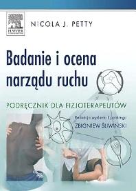 Badanie i ocena narządu ruchu. Podręcznik dla fizjoterapeutów - 1st Edition - ISBN: 9788376091952, 9788376094755