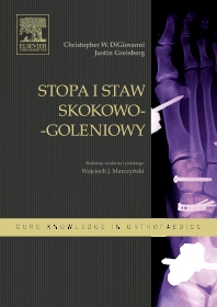 Cover image for Stopa i staw skokowo-goleniowy. Seria Core Knowledge in Othopaedics