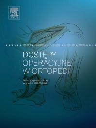 Cover image for Dostępy operacyjne w ortopedii