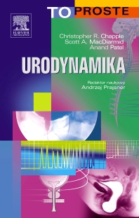 Urodynamika. Seria To Proste - 1st Edition - ISBN: 9788376092201, 9788376095127
