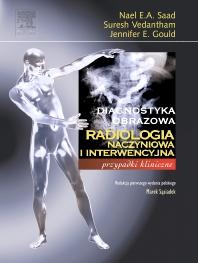 Radiologia naczyniowa i interwencyjna. Seria Diagnostyka Obrazowa Przypadki Kliniczne - 1st Edition - ISBN: 9788376092218, 9788376095769