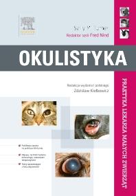 Cover image for Okulistyka. Seria Praktyka Lekarza Małych Zwierząt