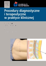 Cover image for Procedury diagnostyczne i terapeutyczne w praktyce klinicznej. Seria Churchill's Pocketbooks