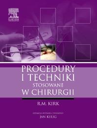 Procedury i techniki stosowane w chirurgii - 1st Edition - ISBN: 9788376093499, 9788376095714
