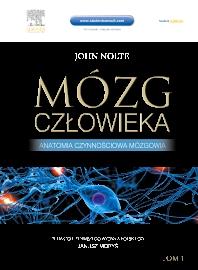Cover image for Mózg człowieka. Anatomia czynnościowa mózgowia tom 1