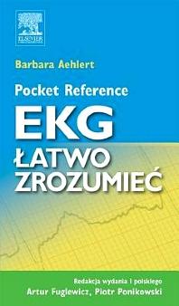 Pocket Reference. EKG łatwo zrozumieć - 1st Edition - ISBN: 9788376093772, 9788376096469