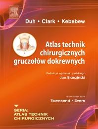 Atlas technik chirurgicznych gruczołów dokrewnych. Seria Atlas Technik Chirurgicznych - 1st Edition - ISBN: 9788376093840, 9788376095639
