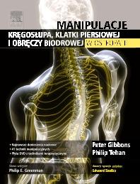 Cover image for Manipulacje kręgosłupa, klatki piersiowej i obręczy biodrowej w osteopatii