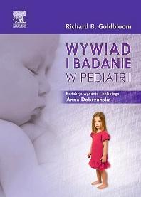 Wywiad i badanie w pediatrii - 1st Edition - ISBN: 9788376096346