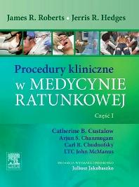 Procedury kliniczne w medycynie ratunkowej. Część 1 - 1st Edition - ISBN: 9788376096384