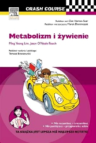 Metabolizm i żywienie. Crash Course - 1st Edition - ISBN: 9788376096452, 9788376096667