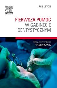 Cover image for Pierwsza pomoc w gabinecie dentystycznym